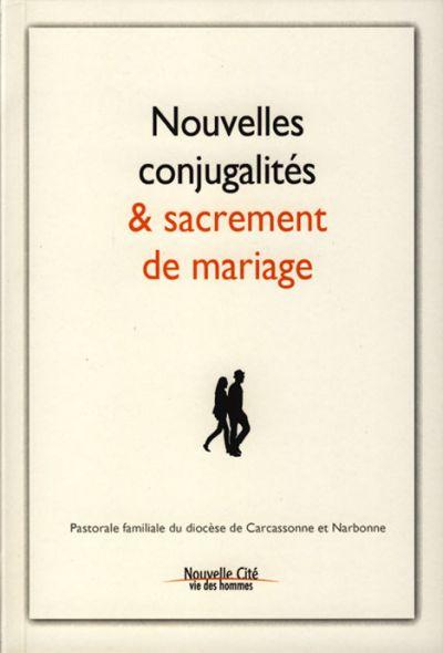 Nouvelles conjugalités et secrement de mariage
