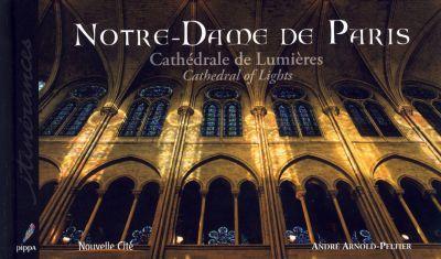 Notre-Dame de Paris : Cathédrale de Lumières