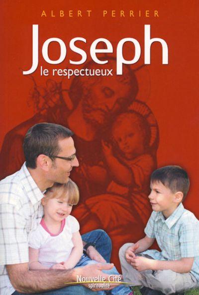 Joseph, le respectueux