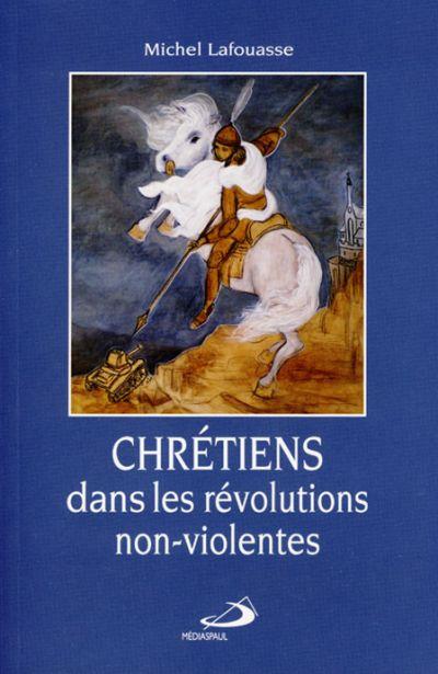 Chrétiens dans les révolutions non-violentes