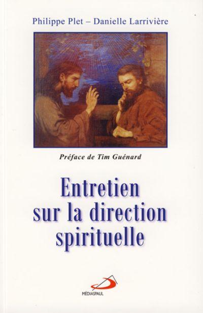 Entretien sur la direction spirituelle