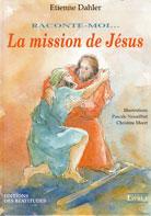 Raconte-moi...La Mission de Jésus