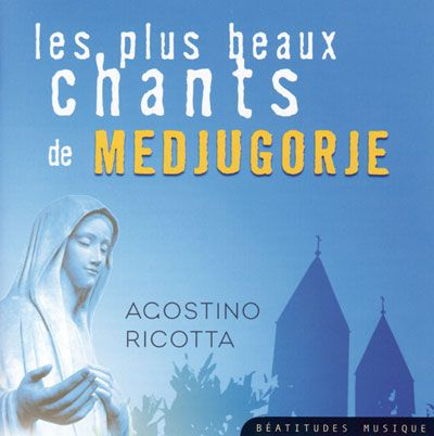 CD- Les plus beaux chants de Medjugorje