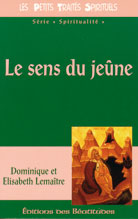 Sens du jeùne (Le)