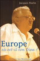 Europe: ou est-il ton Dieu?