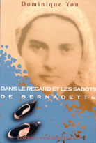 Dans le regard et les sabots de Bernadette