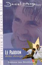 Pardon divine chirurgie (Le)