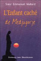 Enfant caché de Medjugorje (L')