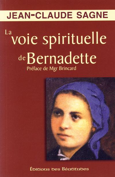 Voie spirituelle de Bernadette (La)
