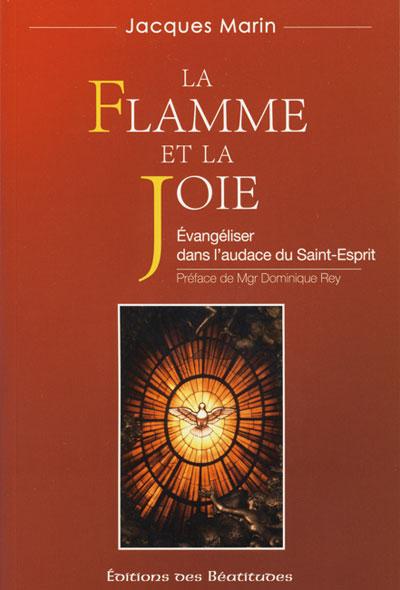 Flamme et la joie (La)