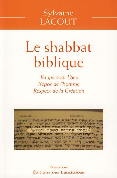 Shabbat biblique (Le)