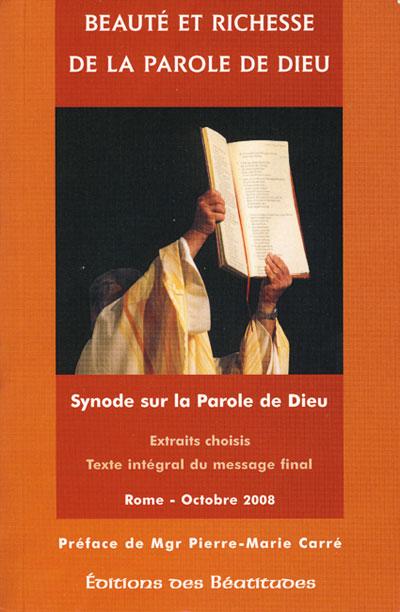 Beauté et richesse de la Parole de Dieu : Synode sur la Parole...