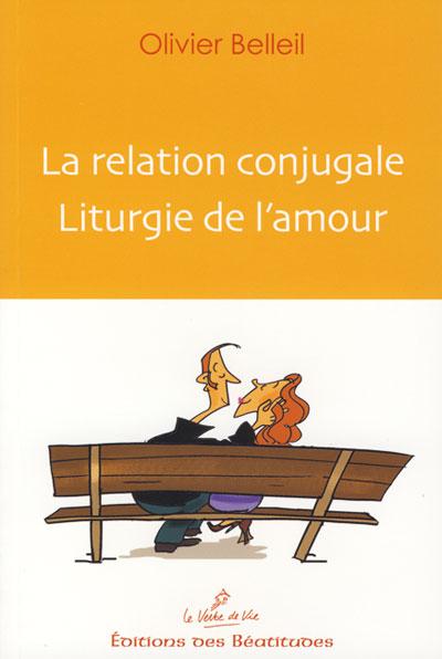 Relation conjugale liturgie de l'amour