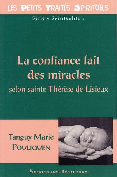Confiance fait des miracles (La)