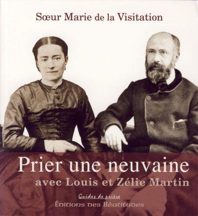 Prier une neuvaine avec Louis et Zélie Martin