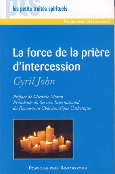 Force de la prière d'intercession (La)
