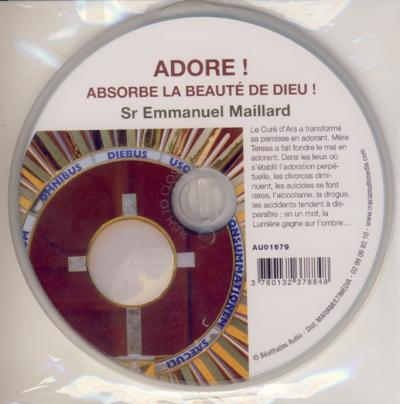 CD- Adore ! Absorbe la beauté de Dieu !