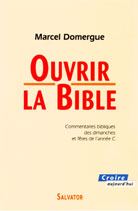 Ouvrir la Bible - Année C