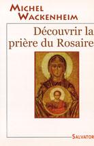 Decouvrir la prière du Rosaire