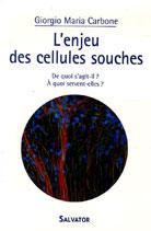 Enjeu des cellules souches (L')
