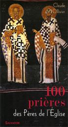 100 prières des Pères de l'Église