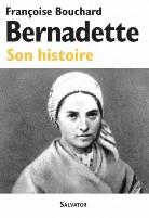 Bernadette: son histoire