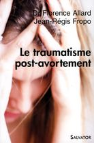 Traumatisme post-avortement (Le)