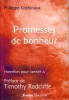 Promesses de bonheur - Homélies pour l'année A
