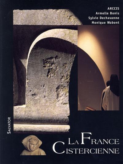 France cistercienne (La)