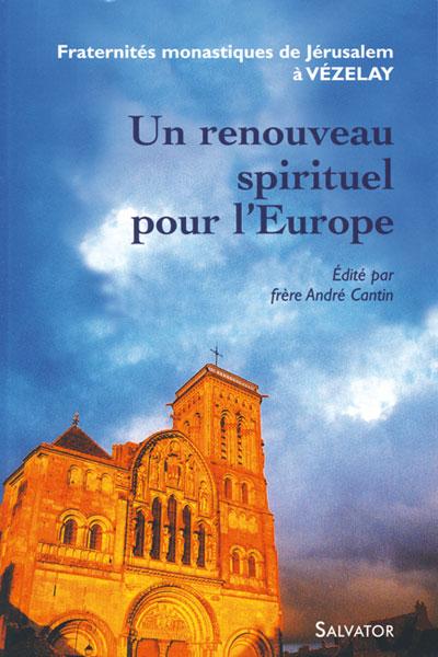 Un renouveau spirituel pour l'Europe