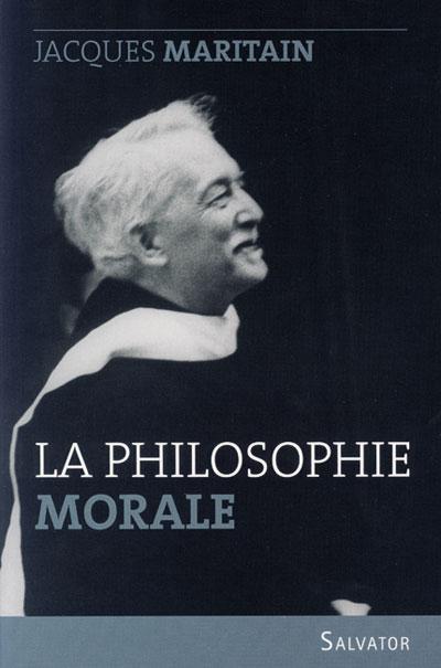 Philosophie morale (La)
