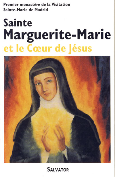 Sainte Marguerite-Marie et le Coeur de Jésus