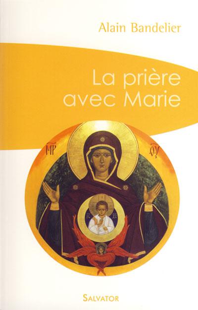 Prière avec Marie (La)