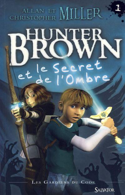Hunter Brown et le secret de l'ombre