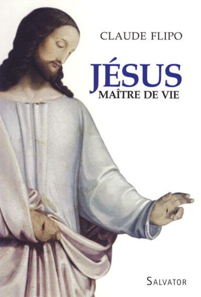 Jésus, Maître de vie