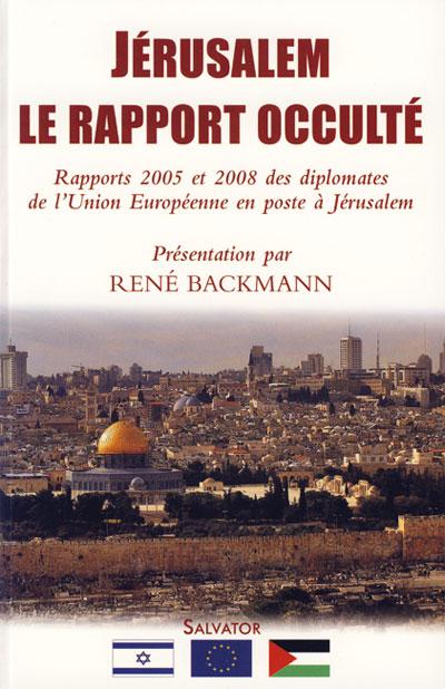 Jérusalem  le rapport occulté