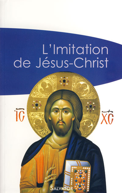 Imitation de Jésus-Christ (L')