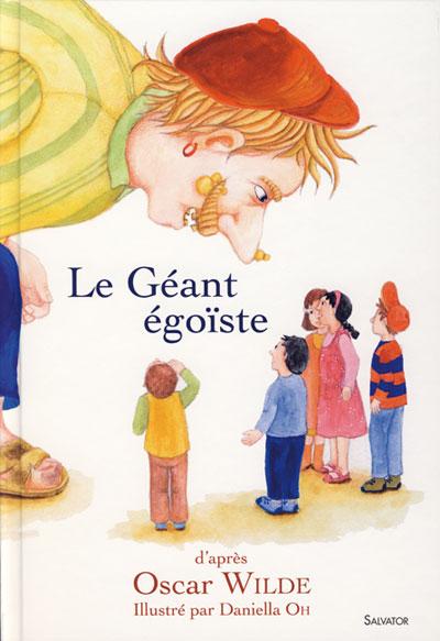 Géant égoiste (Le)
