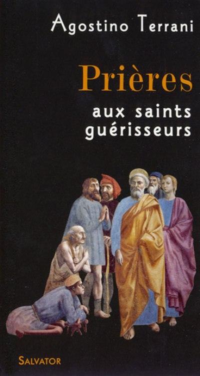 Prières aux saints guérisseurs