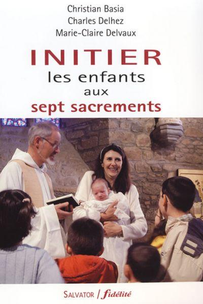 Initier les enfants aux sept sacrements