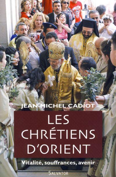 Chrétiens d'Orient (Les)