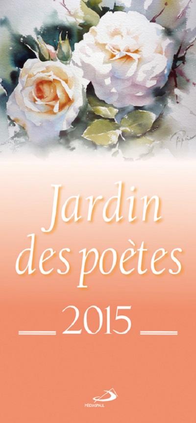 Calendrier 2015 - Jardin des Poètes
