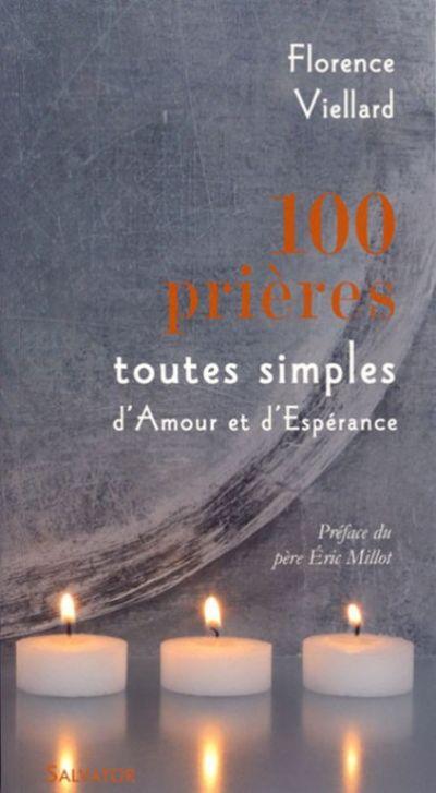 100 prières toutes simples d'amour et d'espérance