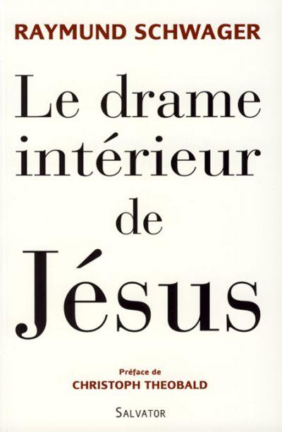 Drame intérieur de Jésus (Le)