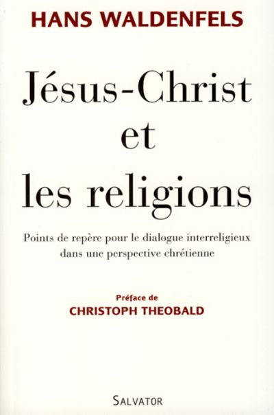 Jésus-Christ et les religions