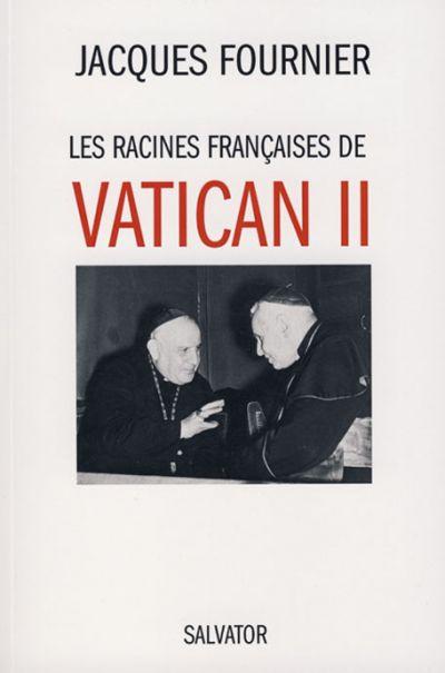 Racines françaises de Vatican II (Les)