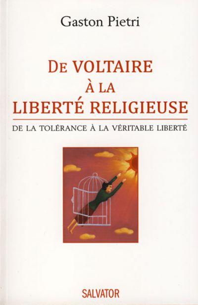 De Voltaire à la liberté religieuse