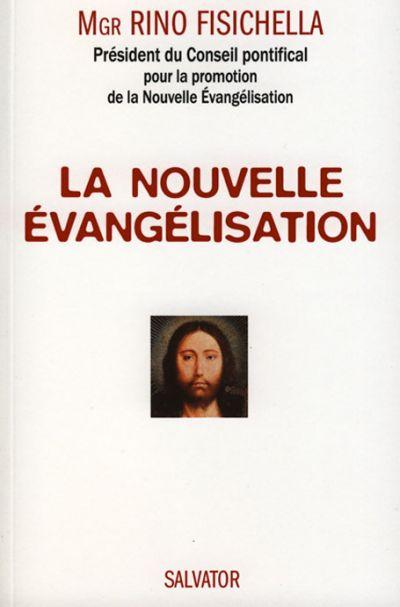 Nouvelle évangélisation pour sortir de l'indifférence (La)