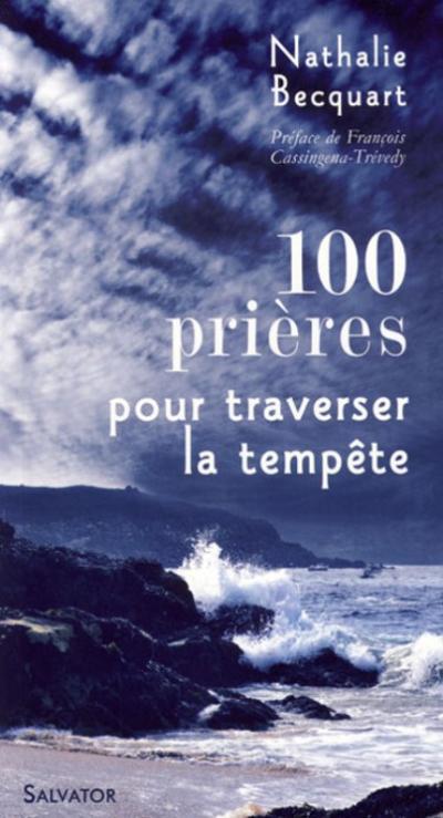 100 prières pour affronter la tempête