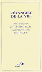 Evangile de la vie, L'.  Evangelium Vitae